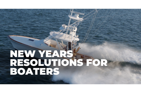 New Years Resolutions for Boaters